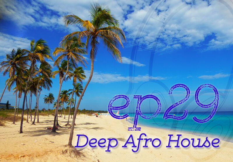 EP25 Deep Afro House